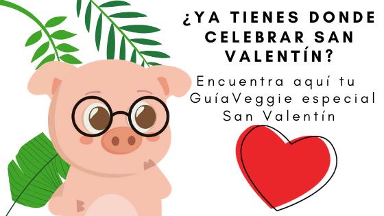 Un San Valentín vegano